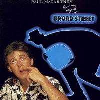 Give My Regards To Broad Street — Paul McCartney