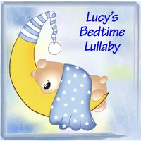 Lucy's Bedtime Lullaby — The Fun Factory, The Tiny Boppers
