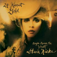 24 Karat Gold - Songs From The Vault — Stevie Nicks