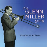 The Glenn Miller Story Vol. 7-8 — Glenn Miller