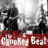 Fritz Beer & the Crooked Beat — Fritz Beer & The Crooked Beat