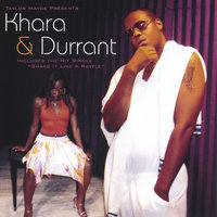 Taylor Mayde Presents — Khara and Durrant