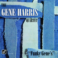 Funky Gene's — The Gene Harris Quartet