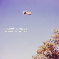 """Radio Glum"" - EP — Colony Street"