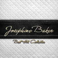 Best Hits Collection of Josephine Baker — Joséphine Baker