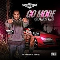 Go Mode (feat. Problem Solva) — Problem Solva, Playboi Da City