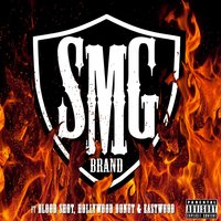 Smg Brand (feat. Blood Shott, Hollywood Donut & Eastwood) — Eastwood, SMG, Hollywood Donut, Blood Shott