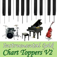 Instrumental Gold: Chart Toppers, Vol. 2 — Instrumental All Stars