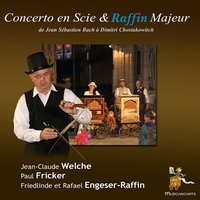 Concerto en scie & Raffin Majeur — Георг Фридрих Гендель, Jean-Claude Welche, Paul Fricker, Jean-Claude Welche, Paul Fricker, Friedlinde Raffin, Friedlinde Raffin