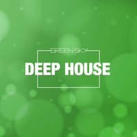 Green Sky (Deep House) — сборник