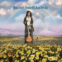 Promise of a Brand New Day — Ruthie Foster
