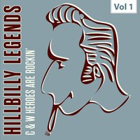 Hillbilly Legends - C & W Heroes Are Rockin', Vol. 1 — сборник