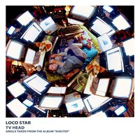 Tv Head — Loco Star