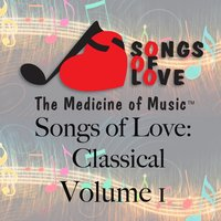 Songs of Love: Classical, Vol. 1 — сборник