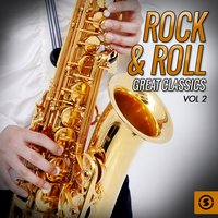 Rock & Roll: Great Classics, Vol. 2 — сборник
