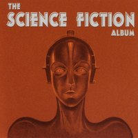 The Science Fiction Album — The City of Prague Philarmonic Orchestra, Mark Ayres