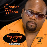 Pay Myself First (Expanded) — Charles Wilson