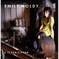 E Is for Eleven — Emily Moldy