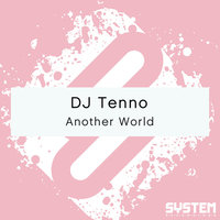 Another World — DJ Tenno