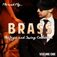 Me and My Brass, Vol. 1 — сборник