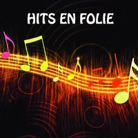 Hits En Folie — сборник