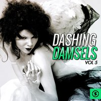 Dashing Damsels, Vol. 5 — сборник