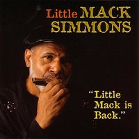 Little Mack Is Back — Little Mack Simmons