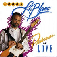 Prisoner Of Love — Lenny LeBlanc