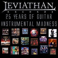 25 Years of Guitar Instrumental Madness — Guitarists of Leviathan Records
