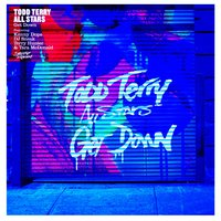 Get Down — Todd Terry All Stars, Kenny Dope, Dj Sneak, Terry Hunter, Tara McDonald