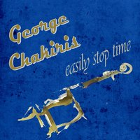 Easily Stop Time — George Chakiris