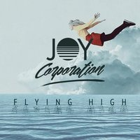 Flying High — Joy Corporation