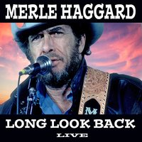 Long Look Back — Merle Haggard, The Starngers