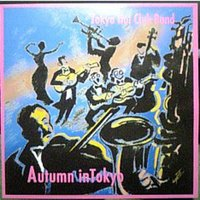 Autumn in Tokyo — Tokyo Hot Club Band