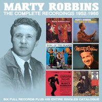 The Complete Recordings 1952 - 1960 — Marty Robbins
