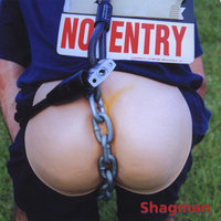 No Entry — Shagman