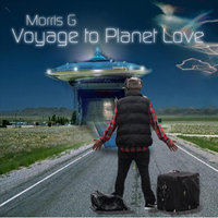 Voyage to Planet Love — Morris G