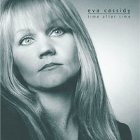 Time After Time — Eva Cassidy