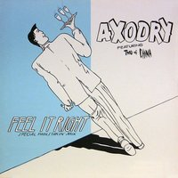 Feel It Right (Electric Track) — Axodry
