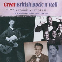 Great British Rock 'n' Roll - Just about as good as it gets — сборник