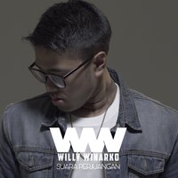 Suara Perjuangan — Willy Winarko