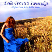 Flights From a Forbidden Forest — Della Perrett's Sweetedge