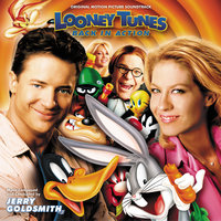 Looney Tunes: Back In Action — Jerry Goldsmith