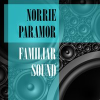 Familiar Sound — Norrie Paramor