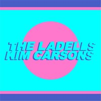 Kim Carsons — The Ladells