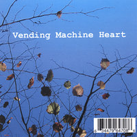 The Vending Machine Heart e.p. — The Vending Machine Heart