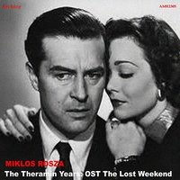 The Theramin Years: OST the Lost Weekend — Miklos Rozsa, Miklos Rosza
