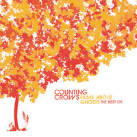 Films About Ghosts (The Best Of Counting Crows) — Counting Crows
