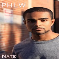 P.H.L.W. (Peace, Happiness, Love, and Wisdom) — Nate