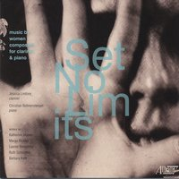 Set No Limits: Music by Women Composers for Clarinet & Piano — Various Composers, Jessica Lindsey, Christian Bohnenstengel